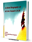 A Brief Biography of Ali ibn Husain (A.S)