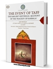 The Event of Taff : The Earliest Historical Account of the Tragedy of Karbala