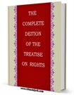 THE COMPLETE EDITION OF THE TREATISE ON RIGHTS